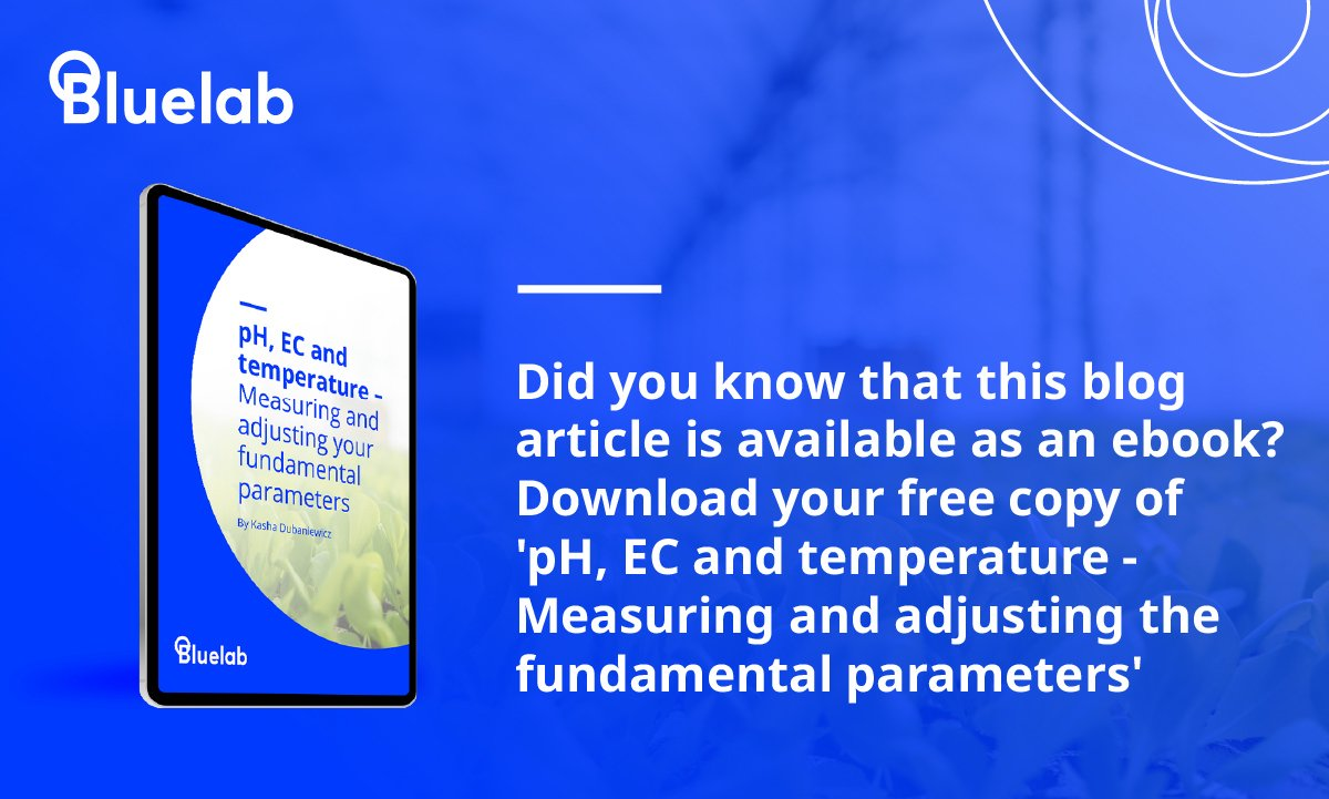 Download your free copy of the pH, EC and temperature ebook